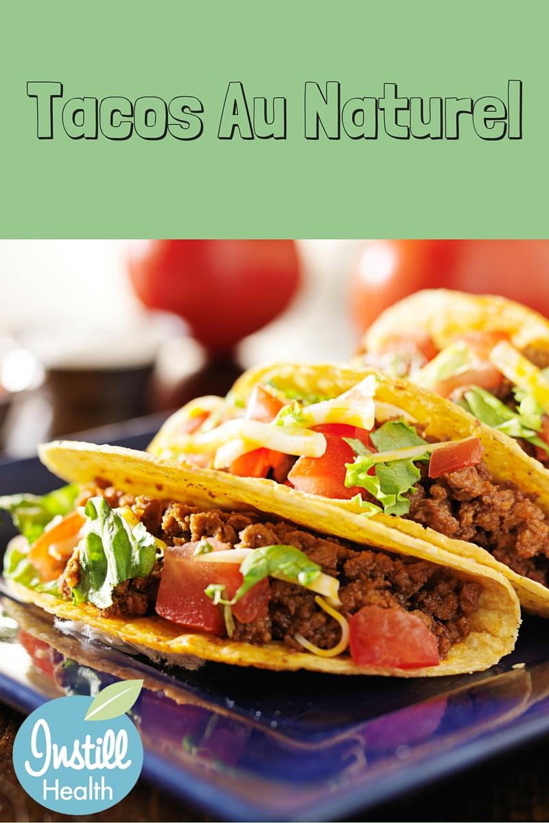 Tacos Au Naturel